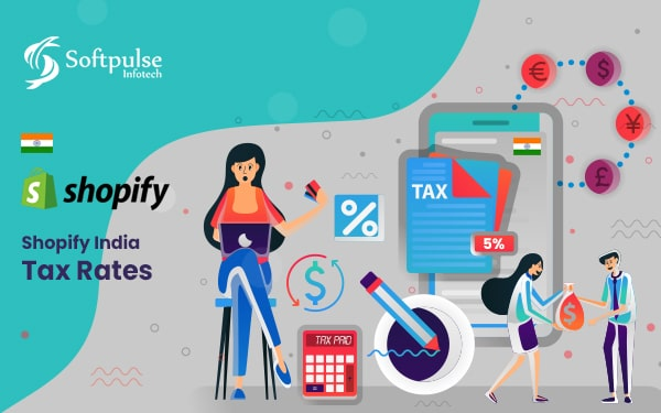 Everything You Need To Know About Shopify India Taxes Rates